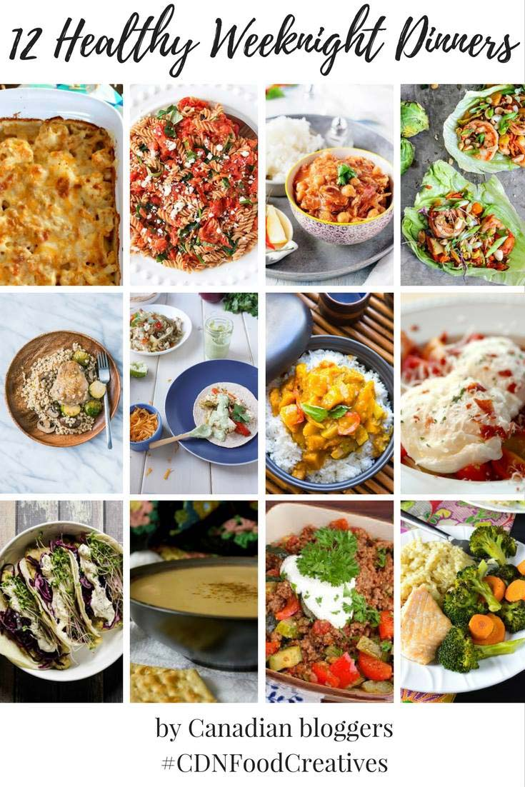 12 Healthy Weeknight Dinners from Canadian Food Bloggers